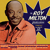 The Roy Milton Collection 1945-61 von Various Artists