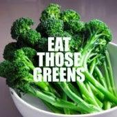 Eat Those Greens de Various Artists