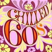 Chilled 60s von Various Artists