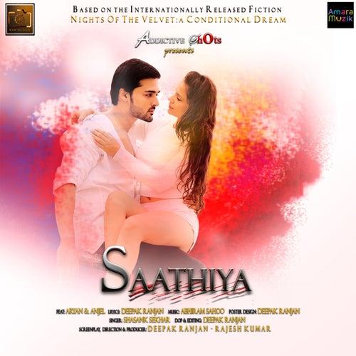 Saathiya by Shasank Sekhar