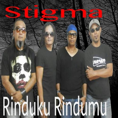 Rinduku Rindumu (Stigma Reunion) by Stigma