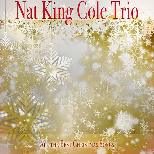 All the Best Christmas Songs de Nat King Cole