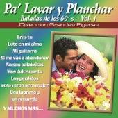 Coleccion Grandes Figuras - Pa Lavar y Planchar by Various Artists