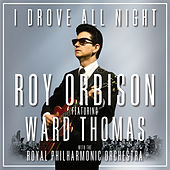I Drove All Night de Roy Orbison
