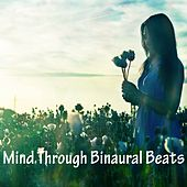 Mind Through Binaural Beats de Binaural Beats Brain Waves Isochronic Tones Brain Wave Entrainment