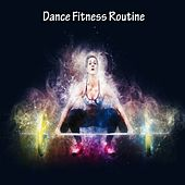 Dance Fitness Routine by The Gym All-Stars