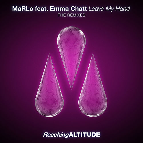 Leave My Hand (The Remixes) by Marlo