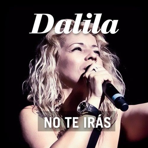 No Te Irás de Dalila