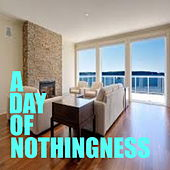 A Day Of Nothingness by Various Artists