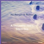 A Thousand Years / Silent Sea by Richter