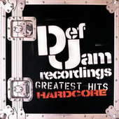 Def Jam Greatest Hits: Hardcore by Various Artists