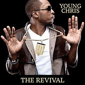 The Revival by Young Chris