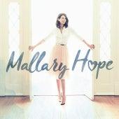 Mallary Hope by Mallary Hope