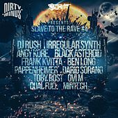 Slave To The Rave 4 - EP by Various Artists