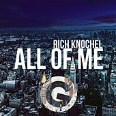 All Of Me - EP by Rich Knochel