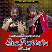 Que Perra (Remix) by Montra