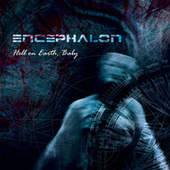 Hell on Earth, Baby by Encephalon