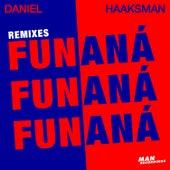Fun Fun Fun / Aná Aná Aná (Remixes) by Daniel Haaksman