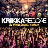 15 Anni di Sound e Cultura (Live) by Krikka Reggae