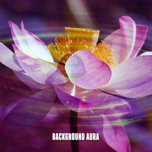 Background Aura by Yoga Music