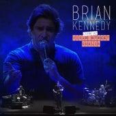 Brian Kennedy Live at Vicar Street Dublin by Brian Kennedy