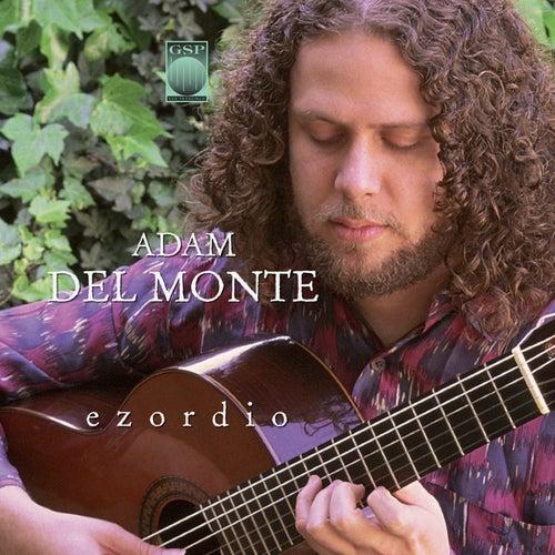 Ezordio by Adam del Monte