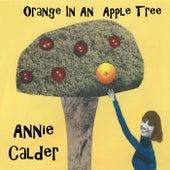 Orange in an Apple Tree by Annie Calder