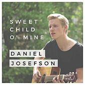 Sweet Child O' Mine by Daniel Josefson