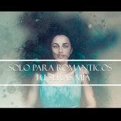 Solo para Románticos - Tu Serás Mía by Various Artists