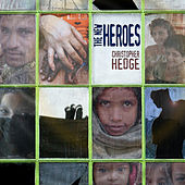 The New Heroes by Christopher Hedge