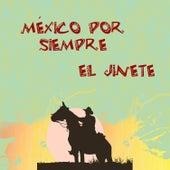 Mexico por Siempre - el Jinete by Various Artists