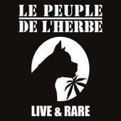 Live & Rare by Le Peuple de L'Herbe