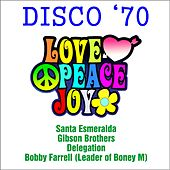 Disco '70 - Peace love and… (Remastered) by Various Artists