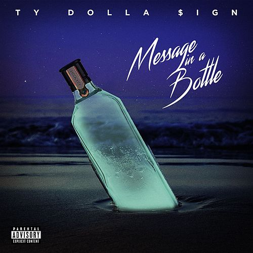 Message In A Bottle by Ty Dolla $ign