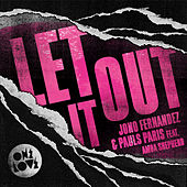 Let It Out by Pauls Paris