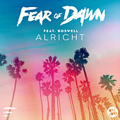 Alright by Fear Of Dawn
