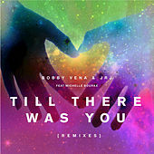 Till There Was You by Jrj