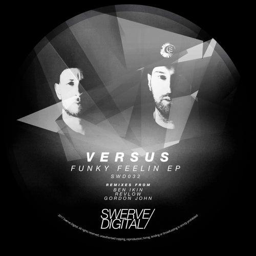 Funky Feelin - Single by Versus