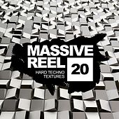 Massive Reel, Vol.20: Hard Techno Textures - EP by Various Artists