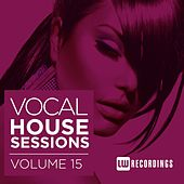 Vocal House Sessions, Vol. 15 - EP by Various Artists