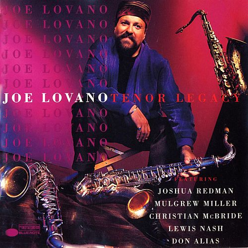 Play & Download Tenor Legacy by Joe Lovano | Napster