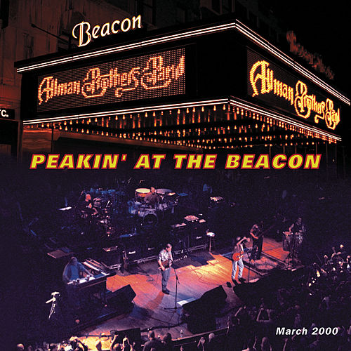 Play & Download Peakin' At The Beacon by The Allman Brothers Band | Napster
