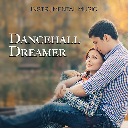 Dancehall Dreamer by Unspecified
