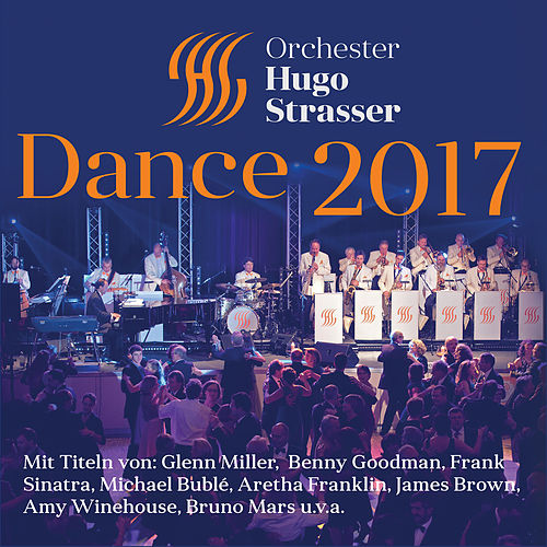 Dance 2017 by Orchester Hugo Strasser
