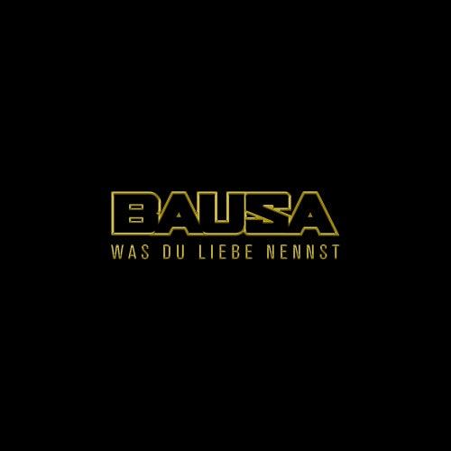 Was Du Liebe nennst von Bausa