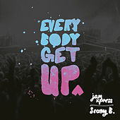 Everybody Get Up by Seany B