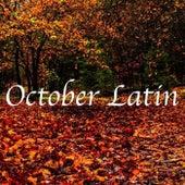 October Latin von Various Artists