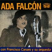 Ada Falcon Con Francisco Canaro y Su Orquesta by Francisco Canaro