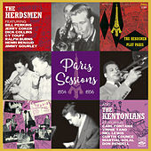 The Herdsmen & The Kentonians. Paris Sessions 1954 & 1956 by The Kentonians