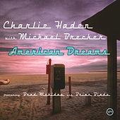Play & Download American Dreams by Charlie Haden | Napster